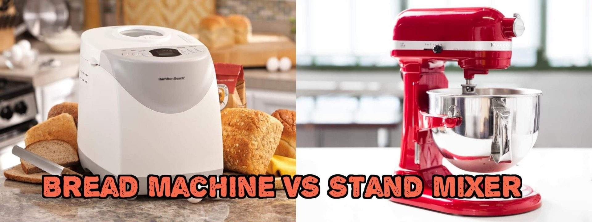 Bread Machine Vs Stand Mixer